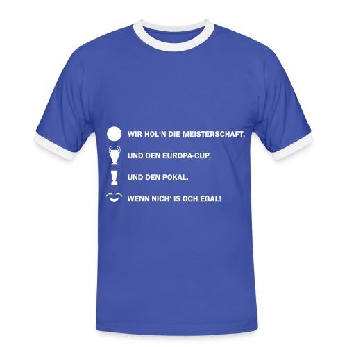 Wir hol'n die Meisterschaft - Herren Fan-Shirt - Männer Kontrast-T-Shirt