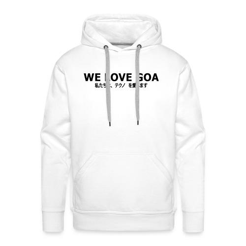 We Love Goa (BnW) - Männer Premium Hoodie