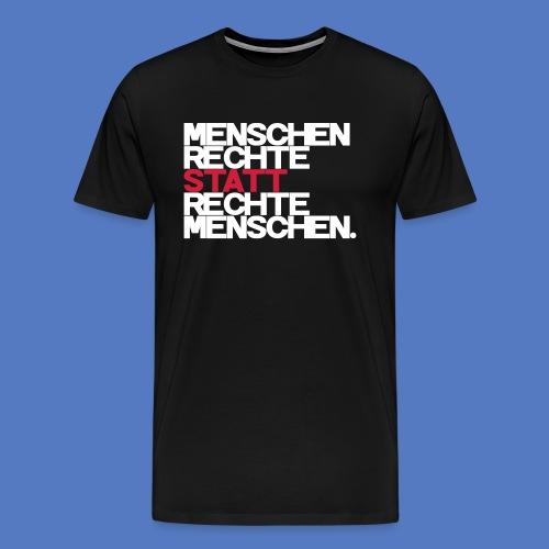 T-Shirt - Rechte statt Rechte - W/R - Männer Premium T-Shirt