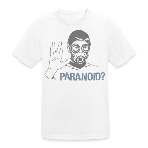 Paranoid? - Männer T-Shirt atmungsaktiv