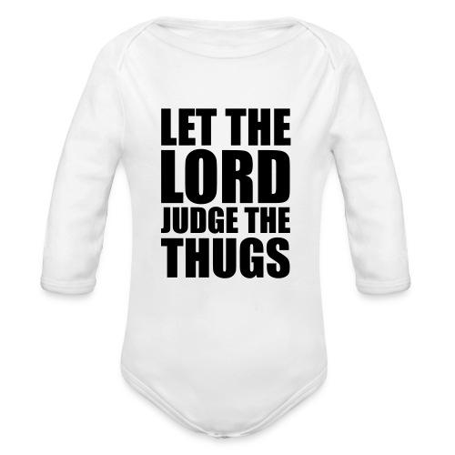 Body Let The Lord Judge The Thugs Noir - Body bébé bio manches longues