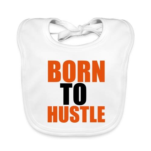 Bavoir Born To Hustle - Bavoir bio Bébé