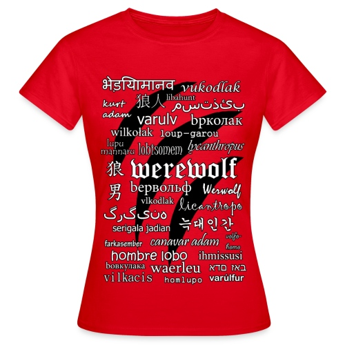 Werewolf in 33 Languages - Women's T-Shirt - Koszulka damska