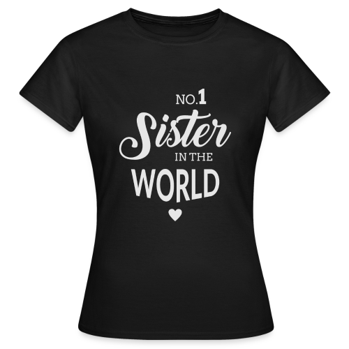 No.1 Sister - Frauen T-Shirt