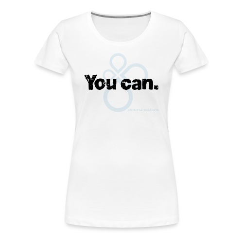You can. Ladies tee - Women's Premium T-Shirt