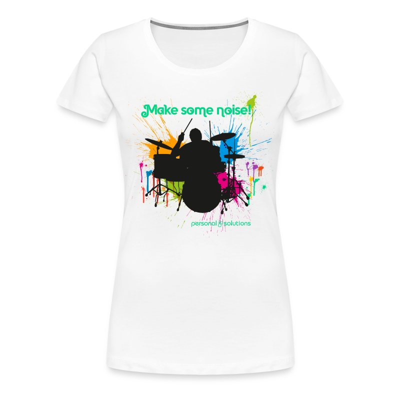 make some noise - on ligh - Women's Premium T-Shirt