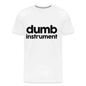 Dumb Instrument Men's T-Shirt - Men's Premium T-Shirt
