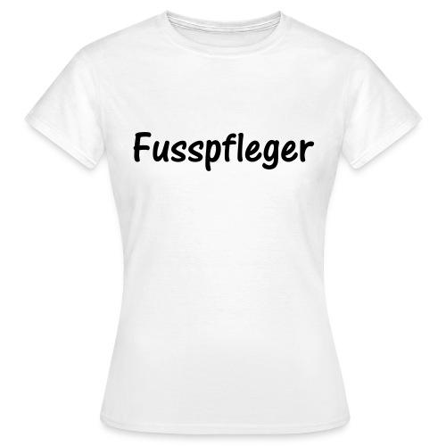 Fusspfleger - Frauen T-Shirt