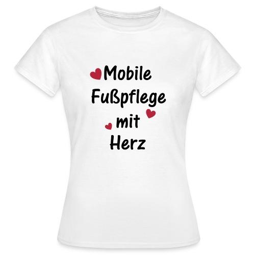 Mobile Fußpflege mit Herz - Frauen T-Shirt