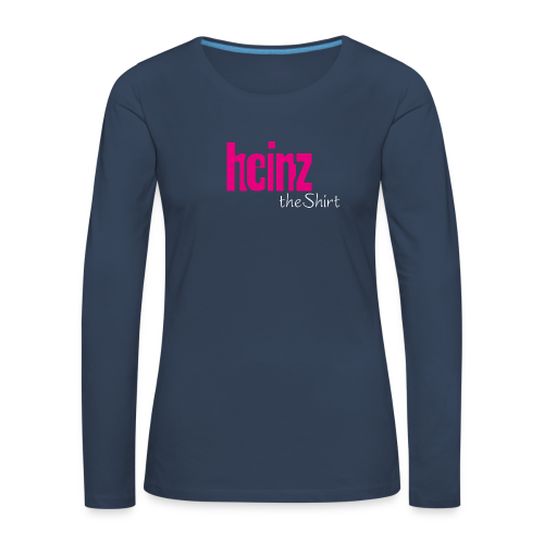 HEINZ the SHIRT - Frauen Premium Langarmshirt