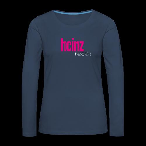 HEINZ the SHIRT - Frauen Premium Langarmshirt