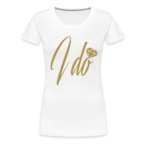 GLITTER Edition – I DO Bride - Women's Premium T-Shirt