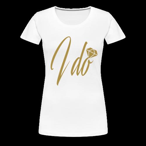 GLITTER Edition – I DO Bride - Women's Premium T-Shirt