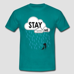 Stay With Me - Men's - Men's T-Shirt