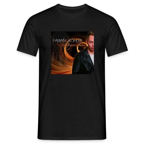 T-Shirt schwarz - FABIAN KÖHLER - Nicht Irgendwann - Männer T-Shirt