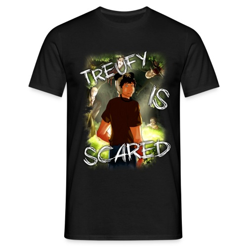 Treufy Is Scared©  ⇨ ♂  - T-shirt Homme