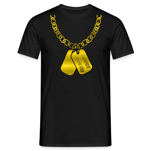 Never give up gold dog tag and chain design relaxed fit T-shirt - Men's T-Shirt