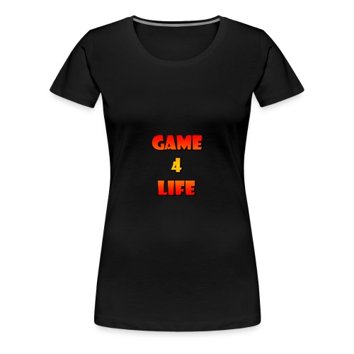 Hot Fire Game 4 Life T-Shirt - Women's Premium T-Shirt