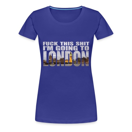 Damen T-Shirt Fuck This Shit - Frauen Premium T-Shirt