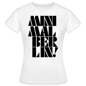 Minimal Berlin - woman - Frauen T-Shirt
