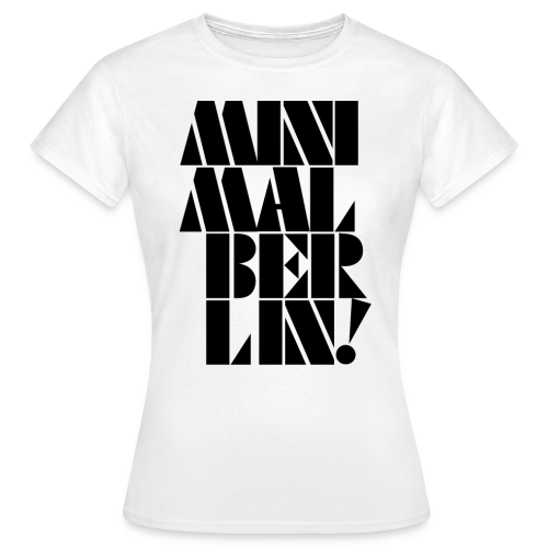 Minimal Berlin - woman - Frauen T-Shirt