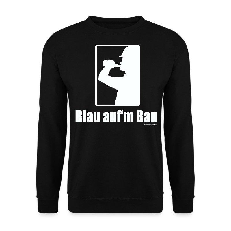 Blau Auf M Bau : hw blau auf dem bau bauarbeiter motive rahmenlos geburtstag geschenk pullover spreadshirt ~ Frokenaadalensverden.com Haus und Dekorationen