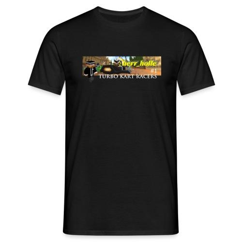herr_holle - TurboKartRacers - Männer T-Shirt