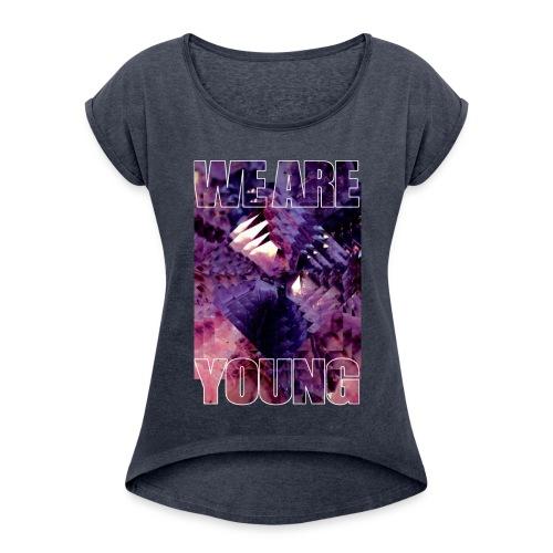 WE ARE YOUNG - T-shirt à manches retroussées Femme