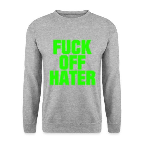 FUCK OFF HATER | Pullover - Männer Pullover