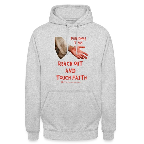 Reach Out And Touch Faith - Unisex Hoodie