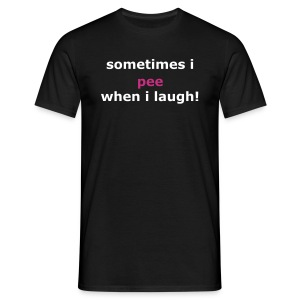 Sometimes I Pee - Men's T-Shirt