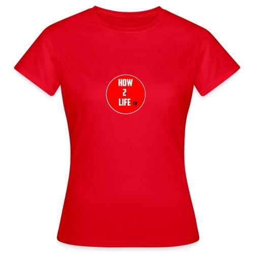 HOW TO LIFE EXCLUSIVE - T-skjorte for kvinner