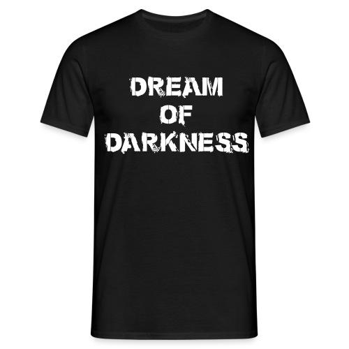 Dream of Darkness Fan Shirt - Männer T-Shirt