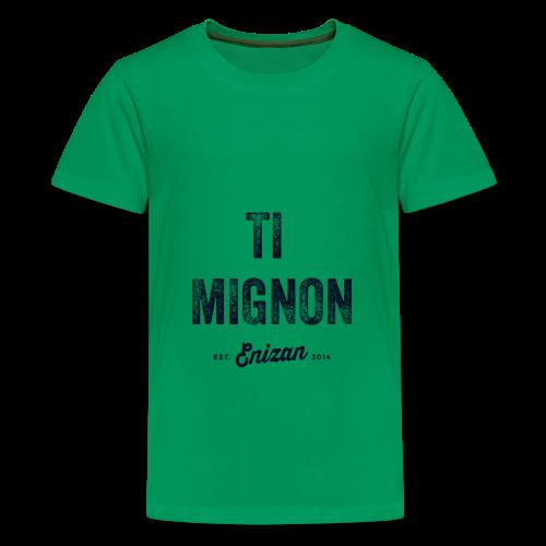 ENIZAN Ti Mignon - T-shirt Premium Ado