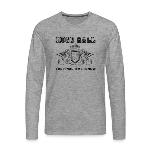 Official Hogg Hall Sweat Shirt - Men's Premium Longsleeve Shirt