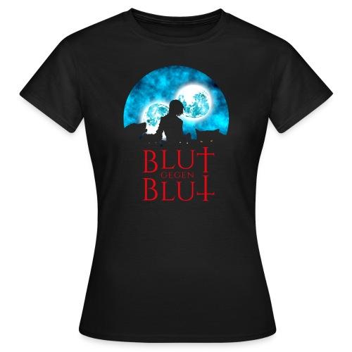 Blut gegen Blut - Frauen Premium T-Shirt - Frauen T-Shirt