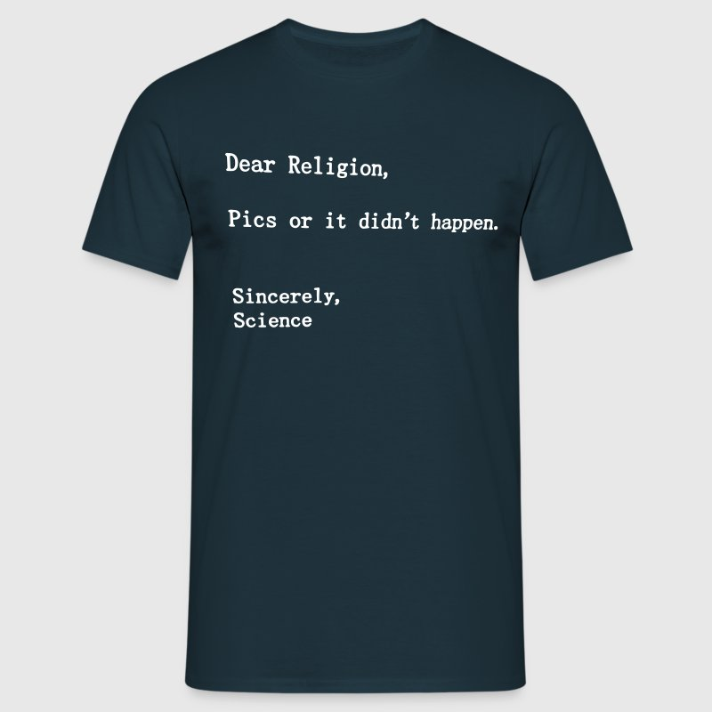 dear religion T-Shirts - Men's T-Shirt