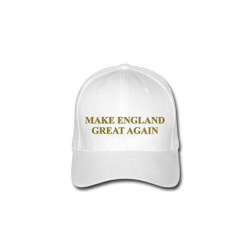 MAKE ENGLAND GREAT AGAIN - Flexfit Baseball Cap