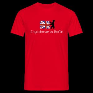 Englishmann in Berlin  - Männer T-Shirt