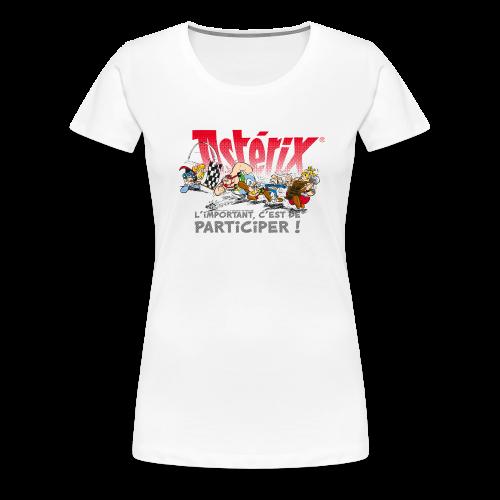 Asterix & Obelix- L'important, c'est de participier! - T-shirt Premium Femme