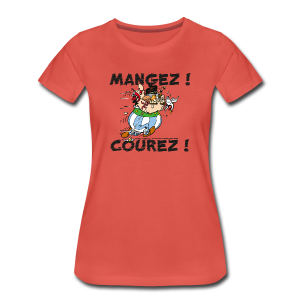 Asterix & Obelix - Obelix: Mangez! Courez! - T-shirt Premium Femme