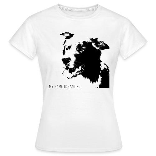My Name is Santino - Frauen T-Shirt