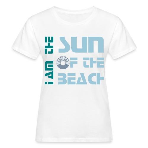 Tee shirt bio Femme Sun of the Beach - Women's Organic T-Shirt