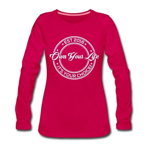 Own Your Life - Frauen Premium Langarmshirt (Logo weiß) - Frauen Premium Langarmshirt