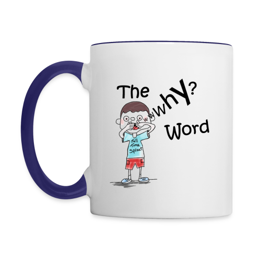 The Why Word Mug - Contrasting Mug