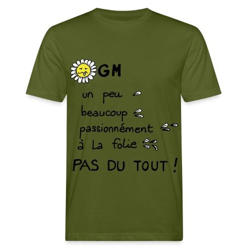 à La folie - T-shirt bio Homme