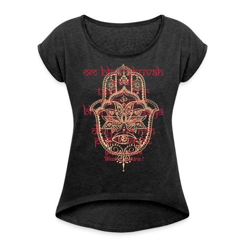 Garati Mantra - Frauen T-Shirt mit gerollten Ärmeln