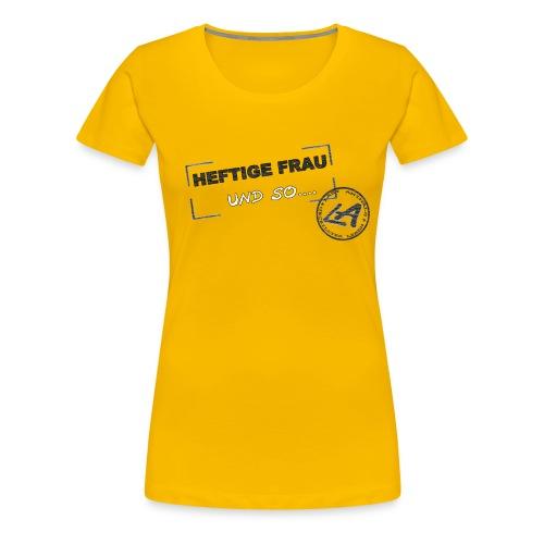 Heftige Frau *Girl* - Frauen Premium T-Shirt