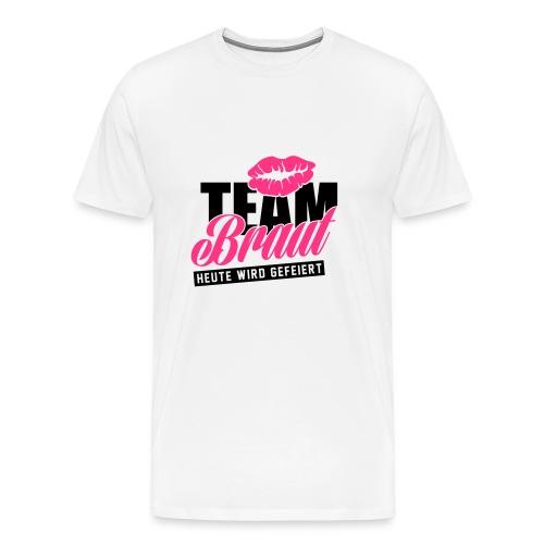 Junggesellinnenabschied - Männer Premium T-Shirt