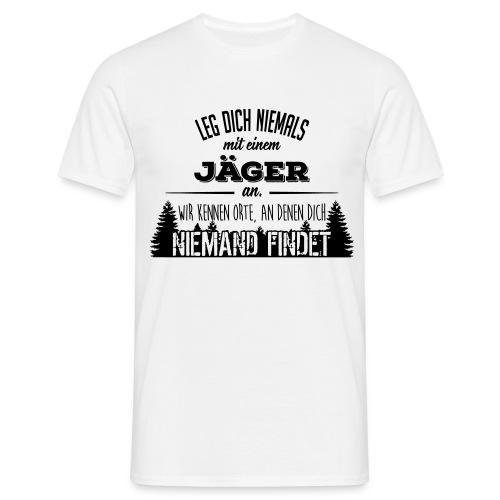 Leg dich niemals  - T-Shirt weiss - Männer T-Shirt